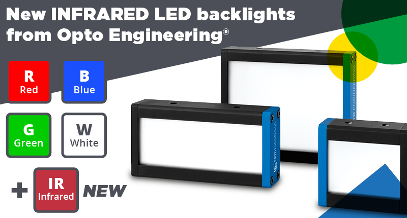 New INFRARED LED backlights from Opto Engineering®
