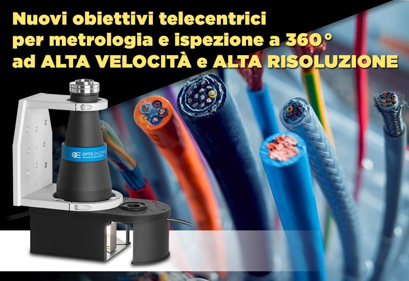 Nuovi obiettivi telecentrici per metrologia e ispezione a 360 ° ad ALTA VELOCITÀ e ALTA RISOLUZIONE