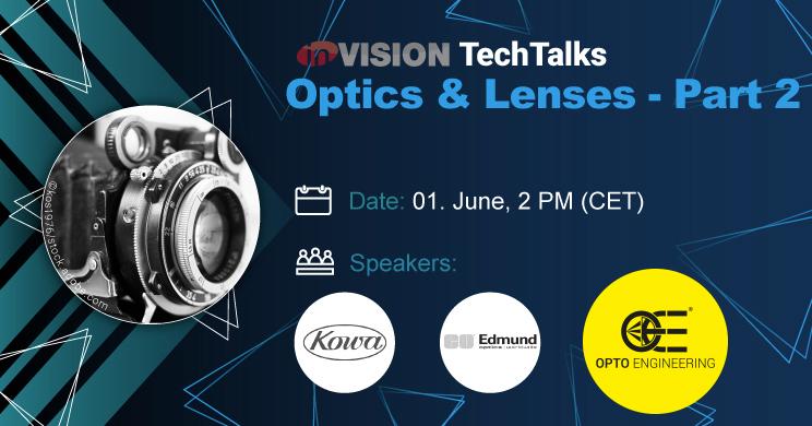 InVision TechTalks - Optics & Lenses - part 2